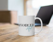Divorced AF White Ceramic Mug