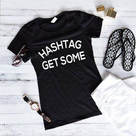 Workout Shirt Hashtag Get Some Tacos Shirt Funny Shirts Workout Shirt Fitness T Shirts Shirts With Sayings- Workout Tank Top