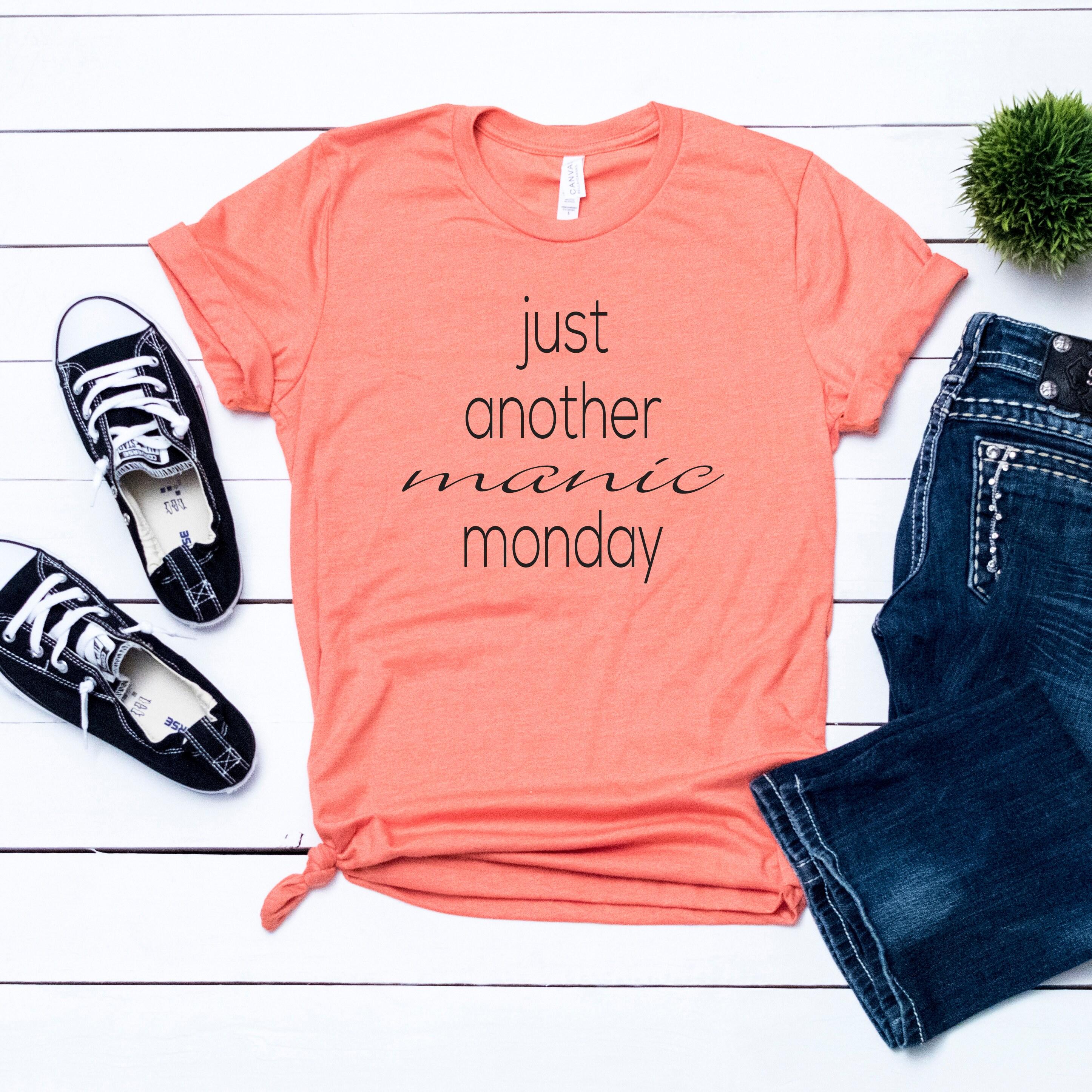 Manic Monday Shirt - Womens T-shirts - Womens Shirts - T-shirts For Women - Shirts With Sayings - Football Shirts For Women Unisex Tshirt