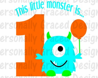 SVG, DXF, EPS Cut file This Little Monster is 1 Svg, Birthday svg, silhouette cut file, cameo file, Birthday Monster Design, 1st Birthday