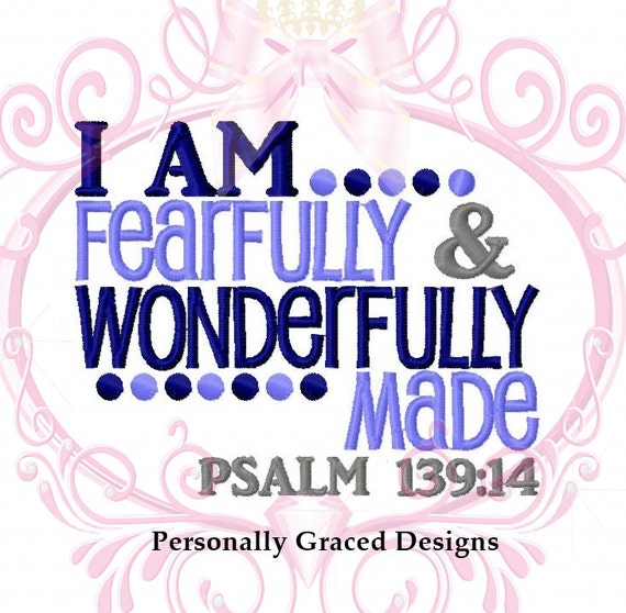 Instant Download I Am Fearfully And Wonderfully Made Psalm