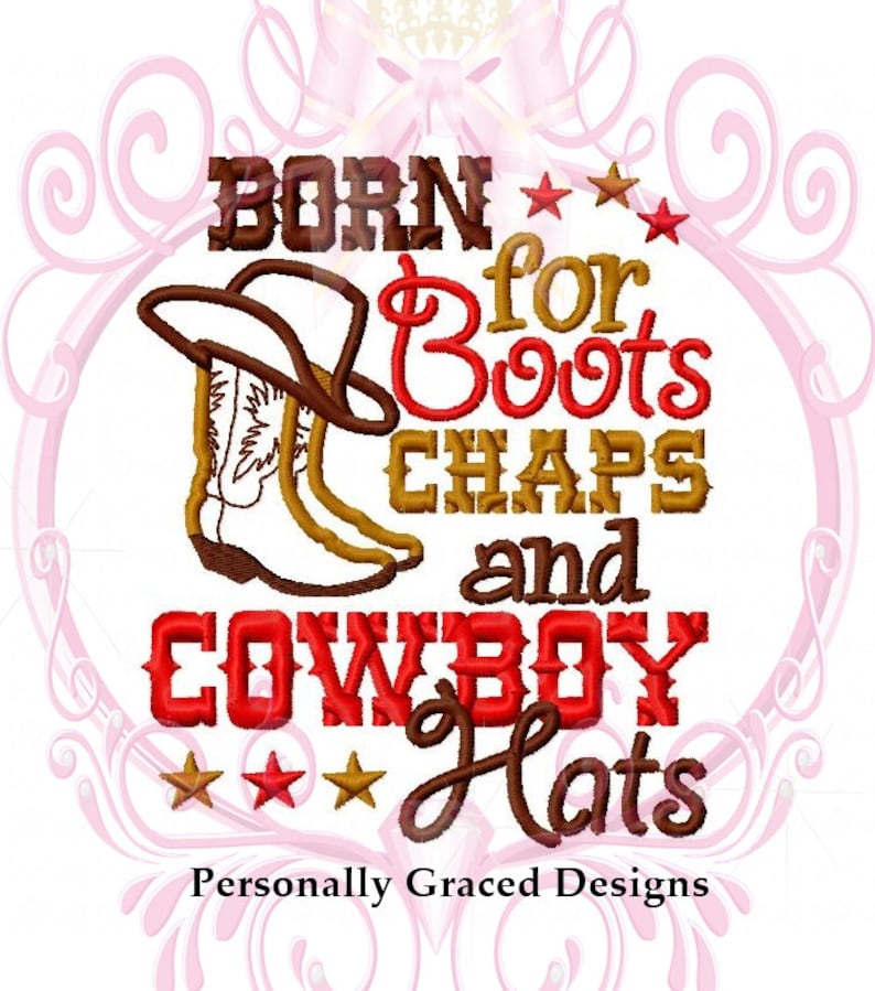 Instant Download Born for Boots Chaps and Cowboy Hats Saying  99f9044c53f3