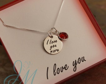 I love you more necklace - Sterling Silver necklace with birthstone - Hand stamped