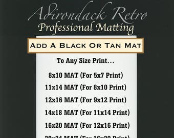 ADD A MAT Option - Professional Mount and Mat Add-On - Choose between Black Mat or Tan Mat - Ready to Frame