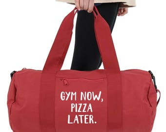 Gym Now Pizza Later Gym Duffel Bag Accessories Sports Yoga Weightlifting  Girl Power Spin Funny Slogan 5f8f328164dee