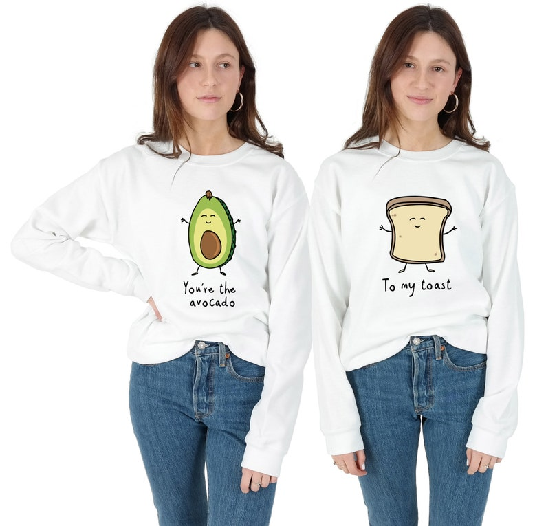 0a5cc4d26ce79c You re The Avocado To My Toast Sweatshirt Sweaters Jumpers