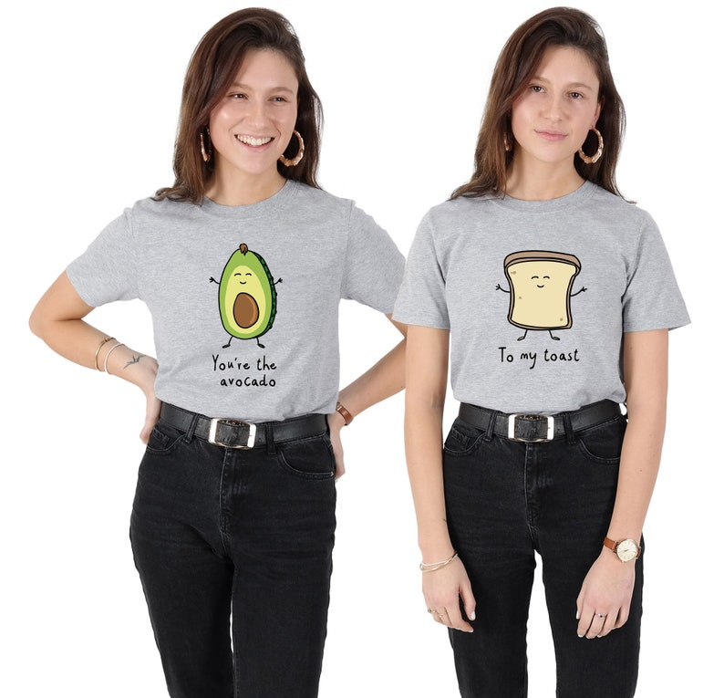 7c967bb1540bb5 You re The Avocado To My Toast T-shirt Tops Shirt Matching