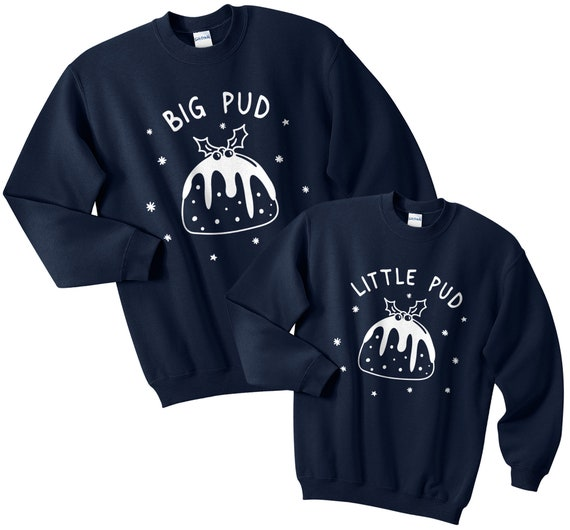 Big Pud / Little Pud Christmas Sweatshirt Sweaters Jumpers Set Top Funny  Matching Father Son Mother Daughter Family Cute Pudding