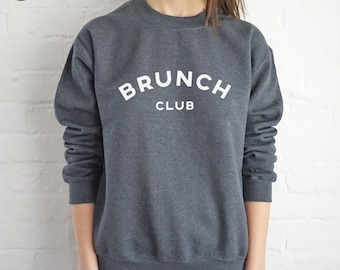 Brunch Club Sweatshirt Sweater Jumper Top Fashion Funny Slogan Love Food