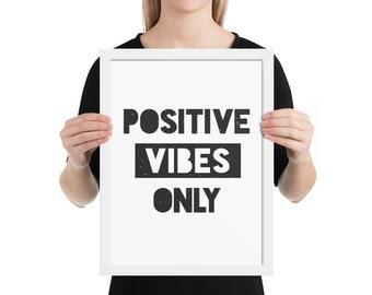 Framed poster - Positive Vibes Only