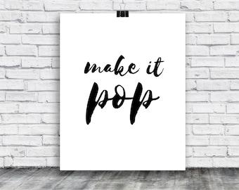 Make It Pop Poster - Design Poster - Printable Art Poster - Funny Poster- Humor - Minimal - Artsy Poster - Instant Download - Designer Gift