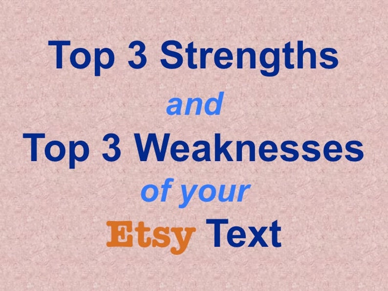 Top Three Strengths and Top Three Weaknesses of Your Shop Text image 0