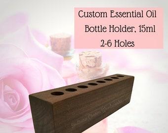 Essential Oil Holder  15ml Essential Oil Bottle Holder, 2-6 Holes. Essential Oil Storage. Custom Essential Oil Holder Display.