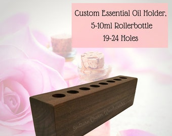 Wood Essential Oil Holder for the 5/10ml  Rollerbottles with 19-24 Holes. Essential Oil Storage Display.  Custom Oil Holder