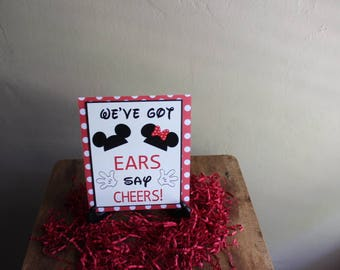 Mickey Mouse Clubhouse Theme/ We've Got Ears Say Cheese Sign