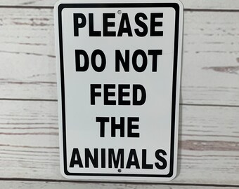 Metal Sign 8x12 inches Please Do Not Feed Or Touch The Horses Thank You Farm Sign