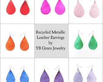 Metallic Leather Teardrop Earrings, Statement Earrings, Pick your color, repurposed leather, gift