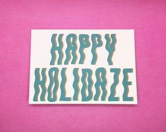Happy Holidaze Holiday Card