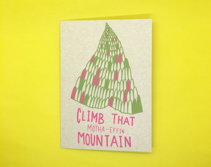 Climb That Motha-Effin Mountain Card
