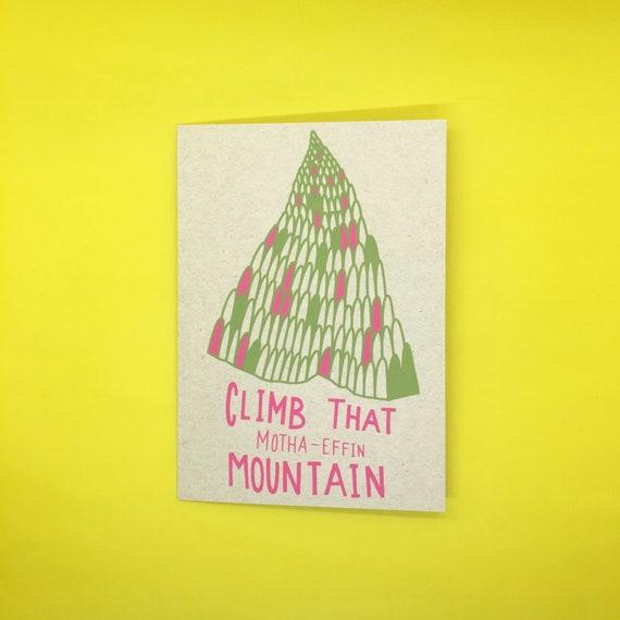 Climb That Motha-Effin Mountain Card