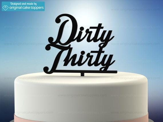 30th Birthday Cake Topper Dirty Thirty BLACK