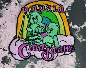 Unpaid Care Bearz embroidered Patch