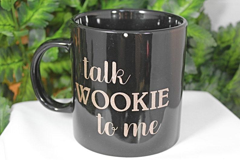 Black 20oz Wookie Coffee Mug  Talk Wookie To Me  Double image 0