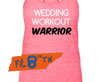 Crossfit Workout Fitness WORKOUT WEDDING WARRIOR Burnout Tank