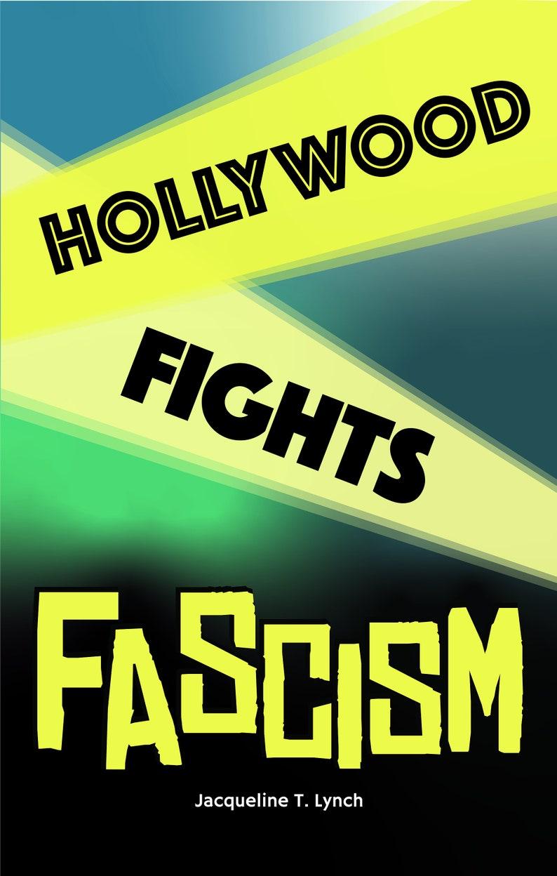 Hollywood Fights Fascism image 0