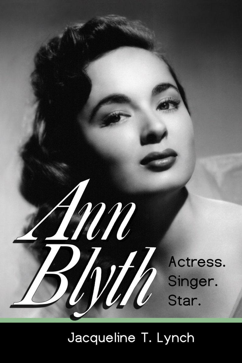 ANN BLYTH: Actress. Singer. Star. image 0