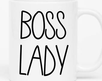 Boss Lady Mug, Gift for Boss, Girl Boss, Lady Boss Mug, Feminist Mug, Boss Gift, Coffee Mug for Boss, Office Mug, Work Mug