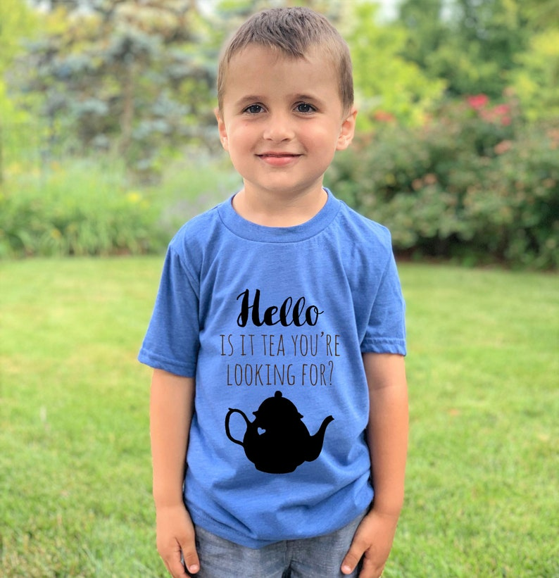 Royal Blue or Heather Gray Hello Is It Tea You/'re Looking For? Kid/'s Clothes Funny Graphic Tee Shirts With Sayings Boy/'s Graphic Tee