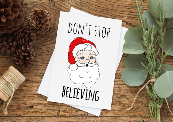 93362cfb Don't Stop Believing Greeting Card. Buy 1 or a discounted | Etsy