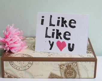 Romantic Card, I Like Like You Greeting Card