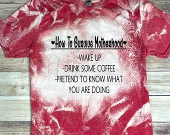 Bleached Motherhood Shirt, Bleached Motherhood T-Shirt, Motherhood T-Shirt, Motherhood Shirt, Bleached T-Shirt, Mother, Mom, Motherhood