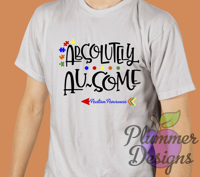 Absolutely Awesome T-Shirt Autism Awareness T-Shirt Autism image 0