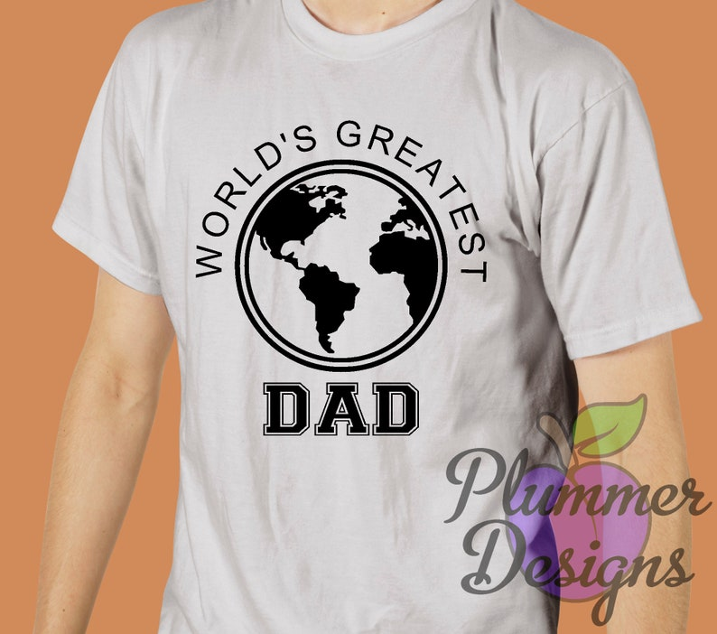 World's Greatest Dad T-Shirt World's Greatest Dad image 0