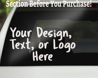 Custom Decal, Custom Window Decal, Personalized Car Decal, Personalized Decal, Create Your Own Decal, Custom Decal, Truck Decal, Decals