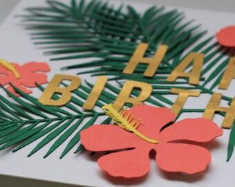 Tropical Birthday Handmade Papercut Greetings Card
