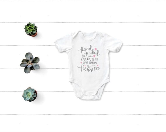 Hand Picked For Earth By My Great Grandma In Heaven Onesie Etsy