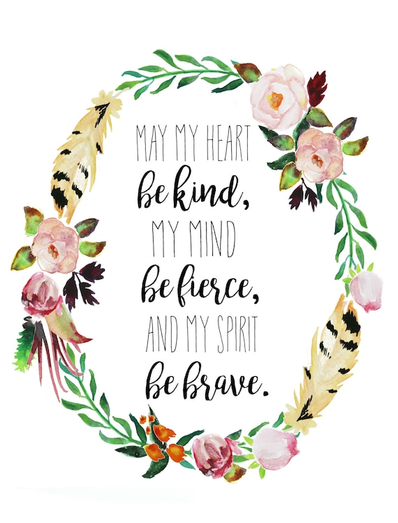 kind heart, fierce mind, brave spirit - Inspirational Quotes On Bravery