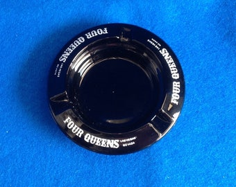 Vintage Four Queens Las Vegas Ashtray - Black Glass Ashtray -  Four Queens Hotel & Casino located in Downtown Las Vegas
