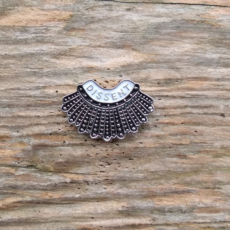 Pin for Backpacks Silver Toned Ruth Bader Ginsburg Dissent Collar Enamel Pin