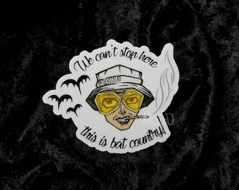 "Fear And Loathing ""Bat Country"" Weatherproof Sticker By VOIDEaD"