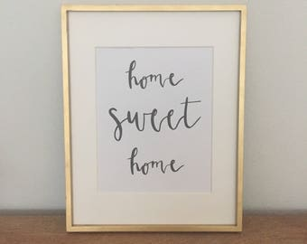 """Home Sweet Home (8""""x10"""") - Instant Download/Printable"""