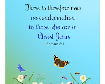 There is therefore now no condemnation to those who are in Christ Jesus Romans 8: 1 Bible Verse Watercolor Painting Print Artwork