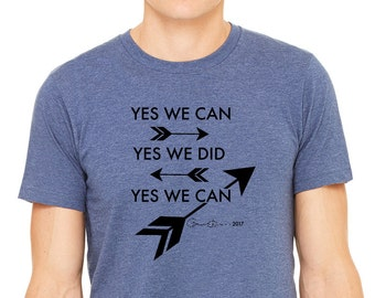 Obama Shirt   Yes We Can T-shirt     President Obama Shirt   Democratic  Tshirt   Arrow Tshirt   Yes We Did Shirt f1856d129fc