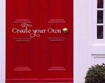 Vinyl Wall Decal, Create Your Own, Front Door Sign, Hello Door Decal, Custom Door Decal, Entry Door Sticker, Door Art, Vinyl Letters