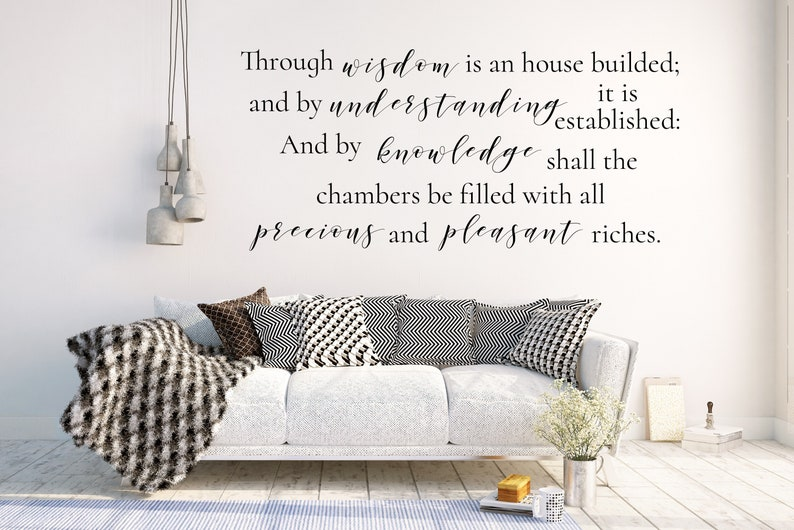 Vinyl Wall Sign, Vinyl Letters, Proverbs 24:3-4, KJV Scripture Wall Sign,  Housewarming Gift, Proverbs Wall Art, Bible Verse, Living Room