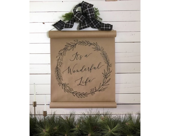 Farmhouse Scroll, It's a Wonderful Life, Christmas Decor, Kraft Paper Scroll, Seasonal Home Decor, Farmhouse, Gift for Her, Kraft Paper Sign